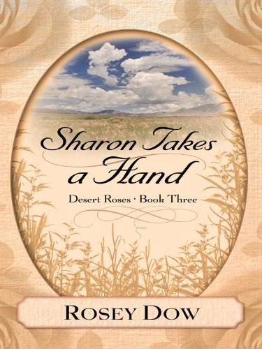 Download Sharon Takes a Hand (Desert Roses) pdf