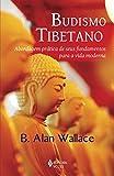 capa de Budismo Tibetano. Abordagem Prática de Seus Fundamentos Para a Vida Moderna