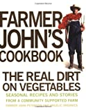 Farmer John's Cookbook, John Peterson, 1423600142