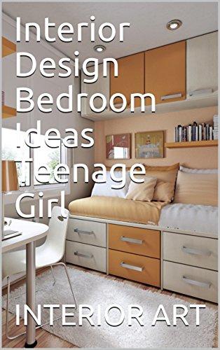 Interior Design Bedroom Ideas Teenage Girl