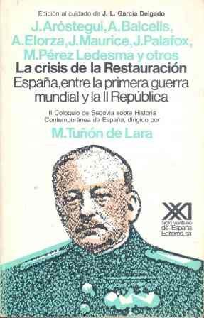 La crisis de la Restauración: España entre la Primera Guerra ...