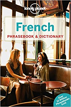 ;BETTER; Lonely Planet French Phrasebook & Dictionary (Lonely Planet Phrasebook And Dictionary). severe approach valiosas power while family Although