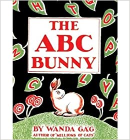 The Abc Bunny: Newbery Honor Book, 1934 (Fesler-Lampert Minnesota Heritage)
