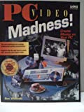 PC Video Madness, Wodaski, Ron, 0672303221