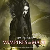 Vampires of Maze, Book 5: Beautiful Immortals Series 2 | Tim O'Rourke