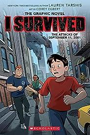 I Survived the Attacks of September 11, 2001 (I Survived Graphic Novel #4) (4) (I Survived Graphic Novels)