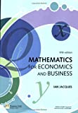 Mathematics for Economics and Business, Ian Jacques, 0273701959