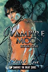 Vampire Moon (Embrace the Night) (Volume 1) Paperback