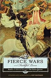 Fierce Wars and Faithful Loves: Book I of Edmund Spenser's The Faerie Queene