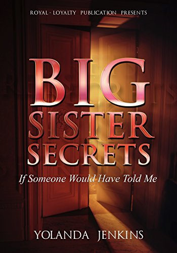 Download for free Big Sister Secrets: If Someone Would Have Told Me