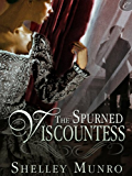 The Spurned Viscountess