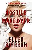Hostile Makeover: A Crime of Fashion Mystery (The Crime of Fashion Mysteries) (Volume 3)