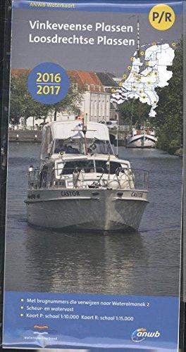 ANWB Waterkaart Wasserkarte P/R Vinkeveense en Loosdrechtse Plassen 2016-2017 (ANWB wegenatlas (PenR))