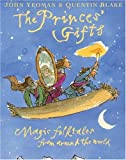 The Princes' Gifts, John Yeoman and Quentin Blake, 1862052956