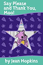 Say Please and Thank You, Moo! (Moo Family Book 2)
