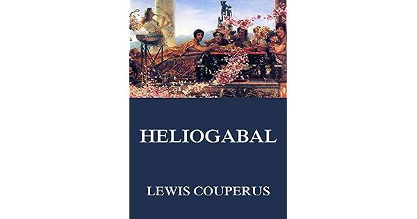 Heliogabal (German Edition)