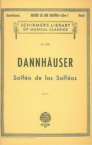 Solfeo de los Solfeos - Book I: Schirmer Library of Classics Volume 1085 Voice Technique
