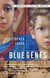 Blue Genes, Christopher Lukas, 0767929012