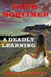 A Deadly Learning: A Diana Rivers Mystery (The Diana Rivers Mysteries Book 6)