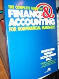 The Complete Guide to Finance and Accounting for Non-Financial Managers, Steven A. Finkler, 0131605232
