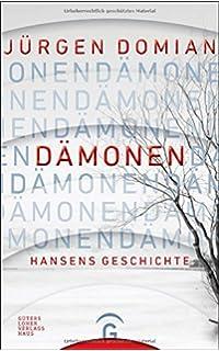 dmonen hansens geschichte dmonen hansens geschichte jrgen domian - Jrgen Domian Lebenslauf
