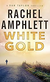 White Gold (the Dan Taylor series)