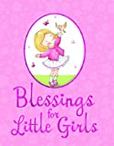 Blessings for Little Girls, Juliet David, 1859859526