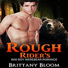 Rough Rider's: Shapeshifter Paranormal Short Stories Audiobook by Brittany Bloom Narrated by Ashlynn Brooks