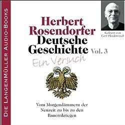 Deutsche Geschichte - Ein Versuch (Vol. 3)