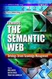 img - for Towards the Semantic Web: Ontology-driven Knowledge Management book / textbook / text book