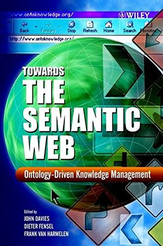 Towards the Semantic Web: Ontology-driven Knowledge Management by Dieter Fensel