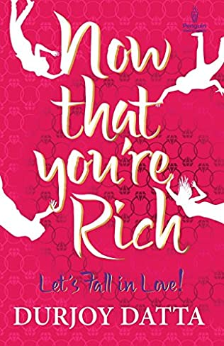 book cover of Now That You\'re Rich
