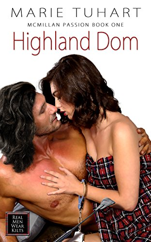 Highland Dom (McMillan Passion Book 1)