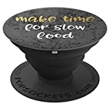 vegan crock - Funny Crock Foodie Make Time for Slow Food Gift Design - PopSockets Grip and Stand for Phones and Tablets