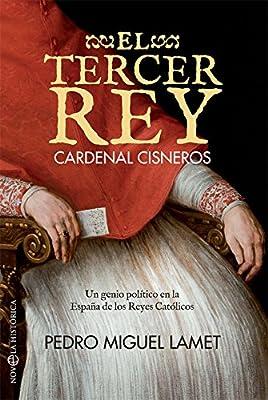 El tercer rey (Novela histórica): Amazon.es: Lamet Moreno, Pedro Miguel: Libros