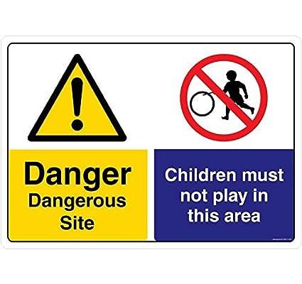 Tienda Cartel Peligro: Peligroso sitio. Niños de Seguridad ...