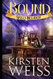 Bound: A Doyle Witch Cozy Mystery (Witches of Doyle) (Volume 1) by  Kirsten Weiss in stock, buy online here