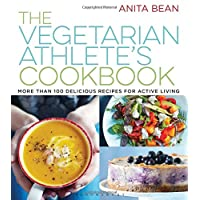 The Vegetarian Athlete's Cookbook: More Than 100 Delicious Recipes for Active Living