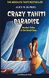 Crazy Tahiti Paradise, Alex W. Du Prel, 2907776363