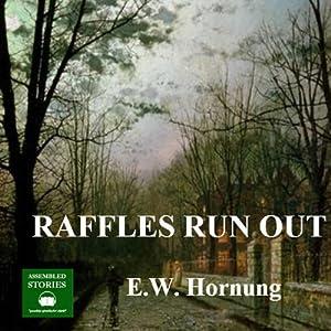 Raffles Run Out Audiobook
