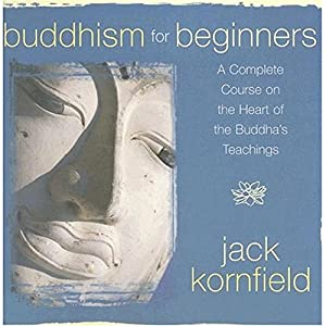 Buddhism for Beginners [Jack Kornfield] Discours