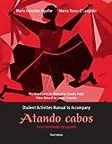 img - for Student Activities Manual for Atando cabos: Curso intermedio de espa ol book / textbook / text book