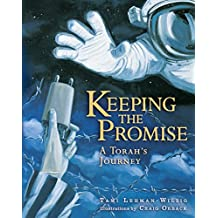 Keeping the Promise: A Torah's Journey (General Jewish Interest)