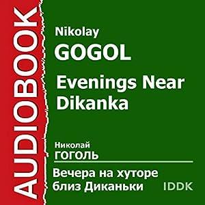 Evenings Near Dikanka [Russian Edition] Audiobook
