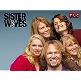 Schwester Wives Season 3