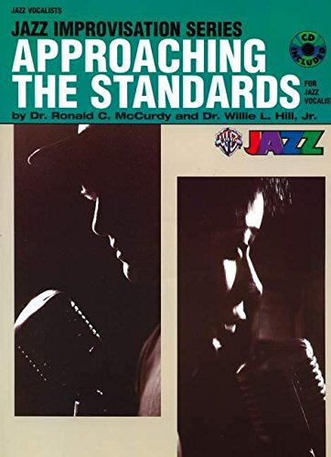 Approaching the Standards for Jazz Vocalists: Book & CD (Jazz Improvisation Series)