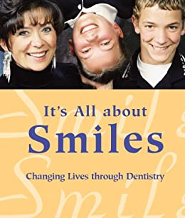 Amazon com: It's All about Smiles: Changing Lives through