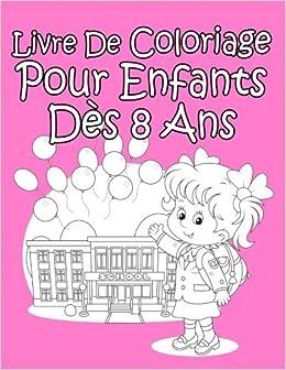 Livre De Coloriage Pour Enfants Des 8 Ans Pour Les Filles