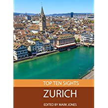 Top Ten Sights: Zurich