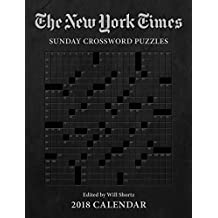 The New York Times Sunday Crosswords 2018 Weekly Planner Calendar